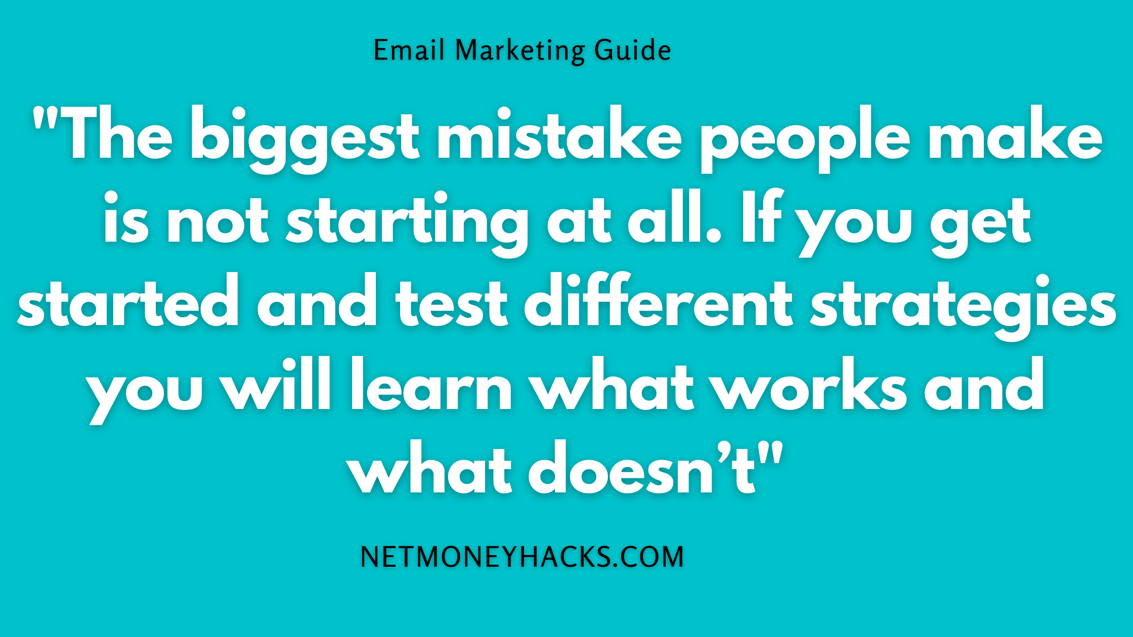 Guide To Starting Email Marketing In 6 Easy Steps 6