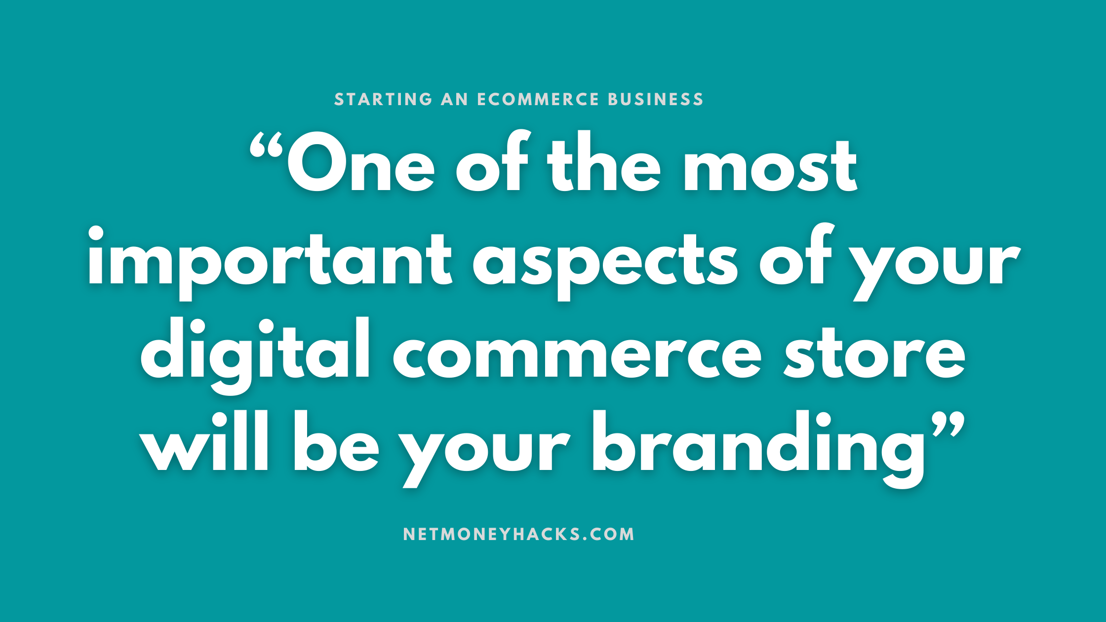 Your Complete Guide To Starting An Ecommerce Business -2020 And Beyond 3
