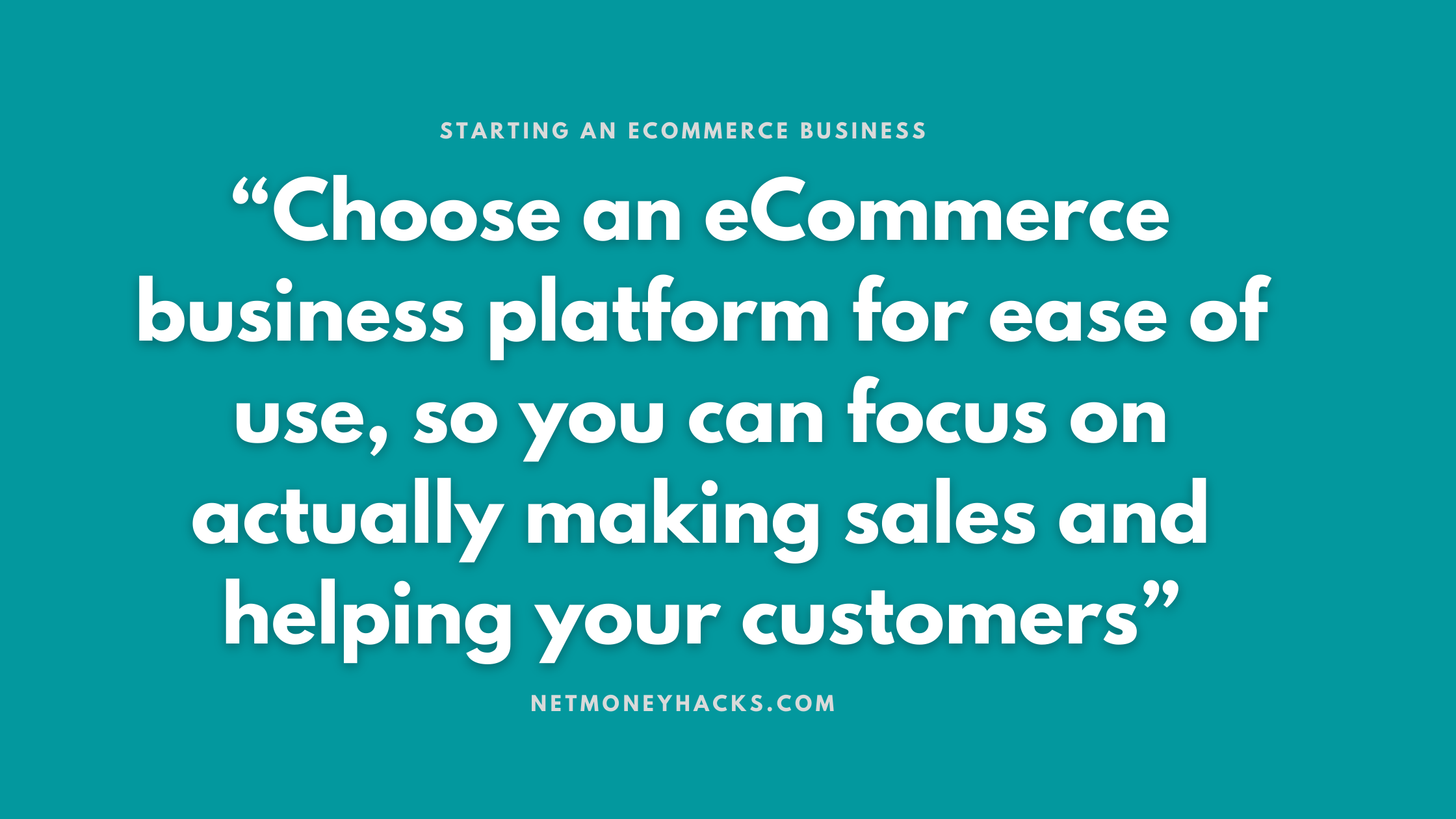 Your Complete Guide To Starting An Ecommerce Business -2020 And Beyond 4