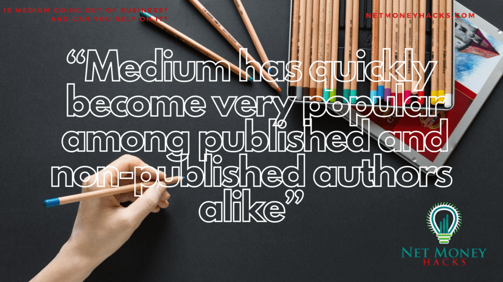 The Medium platform is used by publishers and non-publishers