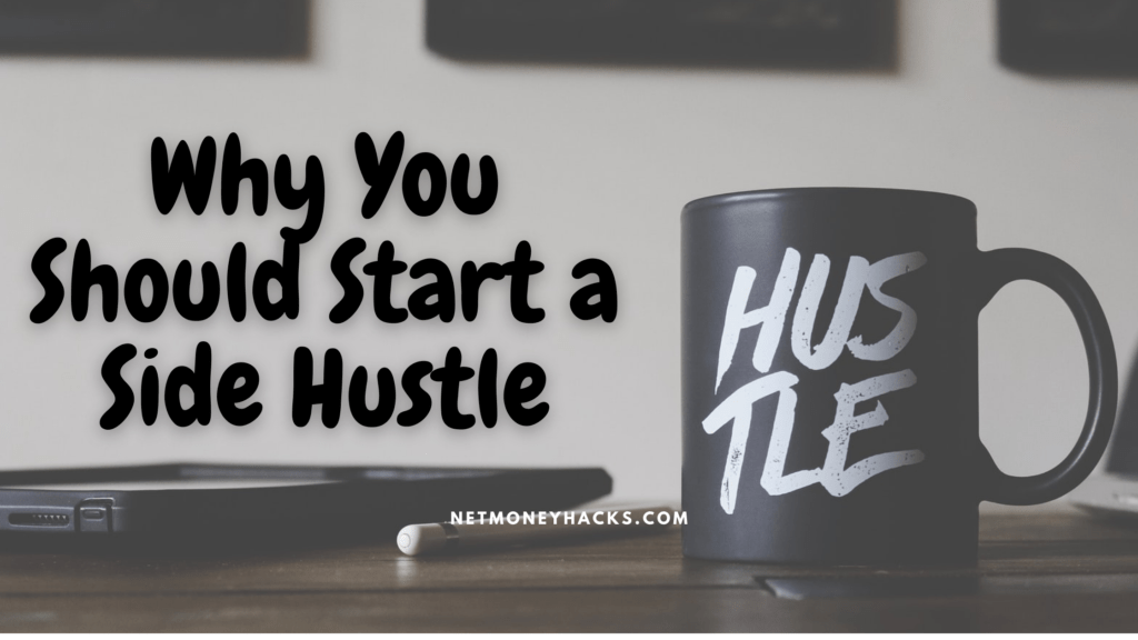 Why You Should Start a Side Hustle 3