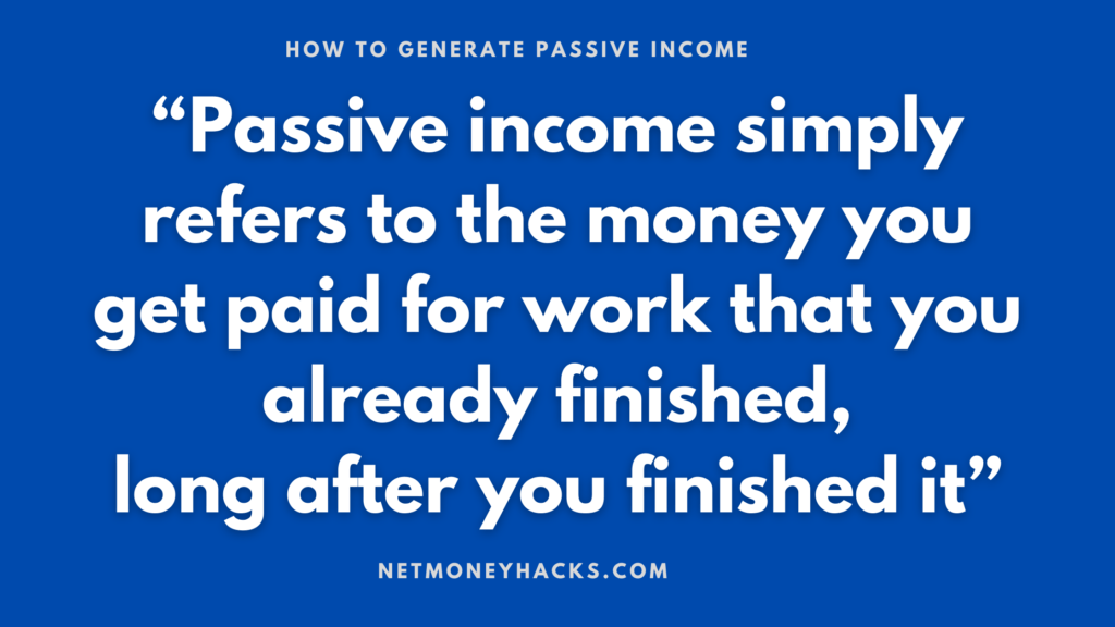 quote related to how to generate passive income